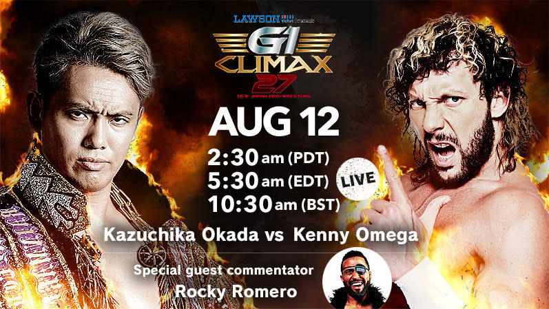 G1 Climax 27: B Block wraps up in explosive fashion on 8/12! Okada v. Omega! Juice v. Elgin! Tama Tonga v. SANADA, and more!
