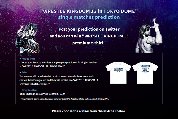"Let's post your prediction on Twitter and you can win ""WRESTLE KINGDOM 13"" premium t-shirt! 【WK13】"