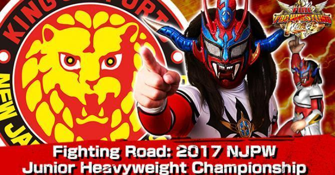 Fighting Road: 2017 NJPW Junior Heavyweight Championship DLC Released for Fire Pro Wrestling World Along With Improved Online Play